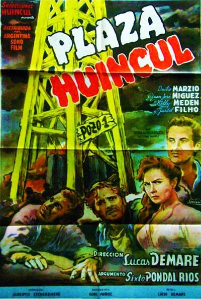 Afiche original de la película Plaza Huincul Pozo uno