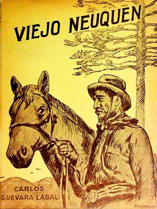 Viejo Neuquén de Carlos Guevara Labal (1929)