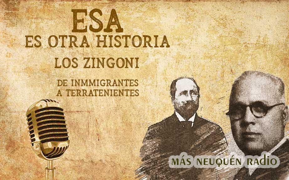 Los Zingoni - de inmigrantes a terratenientes.