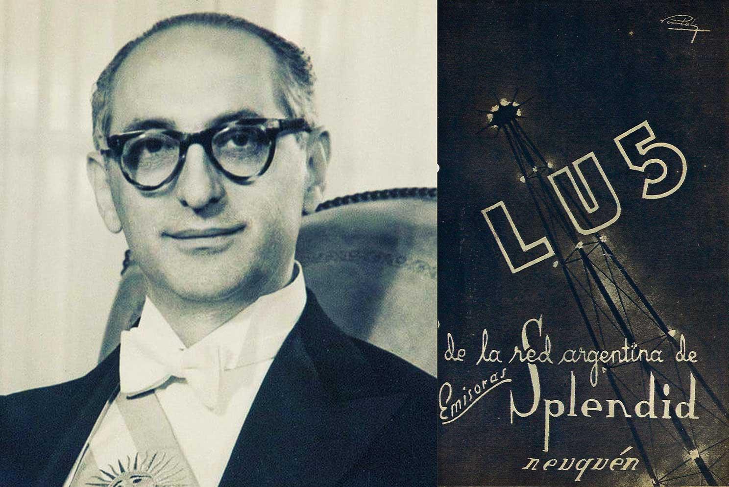 La vida de Frondizi dependió de los comunicados de LU5 radio Neuquén.