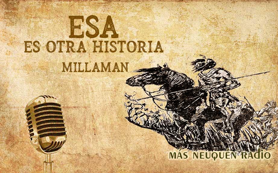 Millamán - 1874 - Una historia épica neuquina.
