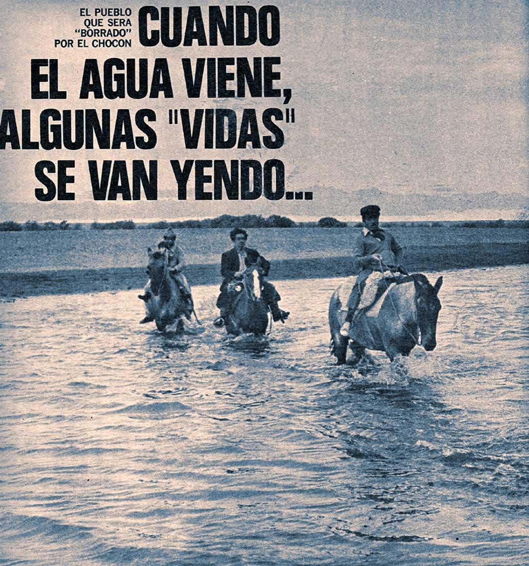Cuando el agua viene, algunas vidas se van yendo.